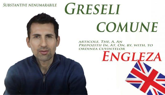 Greseli frecvente in limba Engleza